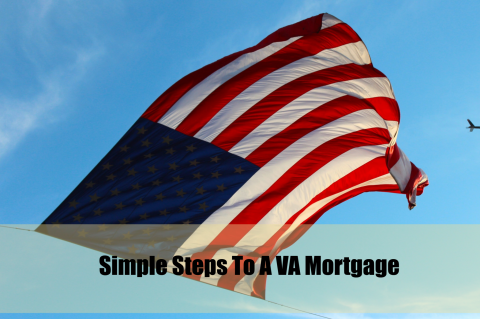 Simple Steps to VA Mortgage